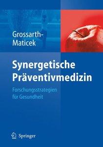 Synergetische Präventivmedizin