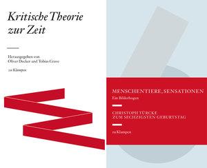 """Kombipack """"Kritische Theorie der Zeit"""" und """"Menschentiere, Sensa"""