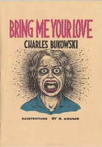 Bring Me Your Love (with R. Crumb)