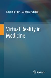 Virtual Reality in Medicine