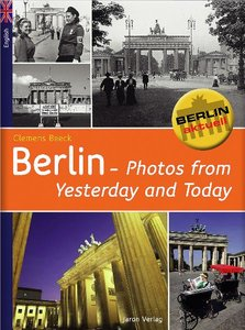 Berlin - Photos of Yesterday and Today (Verkaufseinheit)