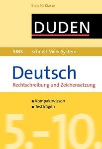 SMS Deutsch - Rechtschreibung und Zeichensetzung 5.-10. Klasse