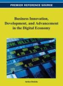 Business Innovation, Development, and Advancement in the Digital