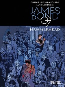 James Bond 03. Hammerhead. Limitierte Variant Edition