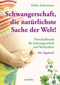 Schwangerschaft Die natürlichste Sache der Welt
