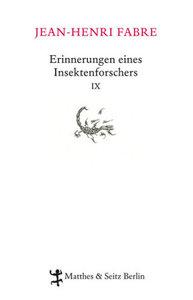Erinnerungen eines Insektenforschers X