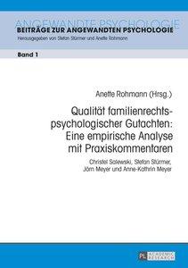 Qualität familienrechtspsychologischer Gutachten: Eine empirisch