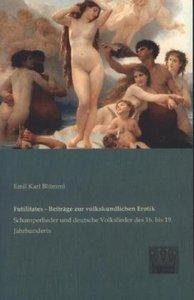 Futilitates - Beiträge zur volkskundlichen Erotik