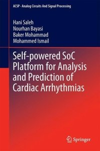 Self-powered SoC Platform for Analysis and Prediction of Cardiac