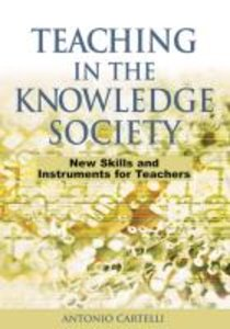 Teaching in the Knowledge Society: New Skills and Instruments fo