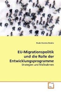 EU-Migrationspolitik und die Rolle der Entwicklungsprogramme