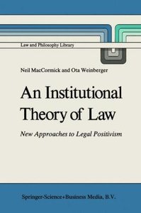 An Institutional Theory of Law