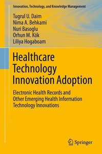 Healthcare Technology Innovation Adoption
