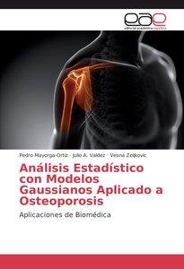 Análisis Estadístico con Modelos Gaussianos Aplicado a Osteoporo
