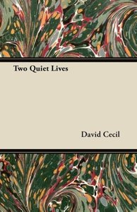 Two Quiet Lives