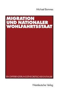 Migration und nationaler Wohlfahrtsstaat