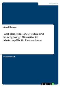 Viral Marketing. Eine effektive und kostengünstige Alternative i