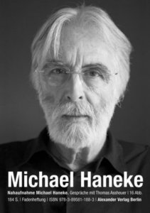 Assheuer, T: Nahaufnahme Michael Haneke