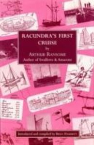 Ransome, A: Racundra's First Cruise
