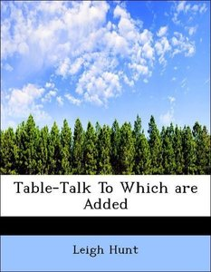 Table-Talk To Which are Added