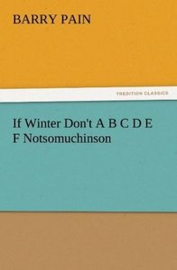 If Winter Don't A B C D E F Notsomuchinson