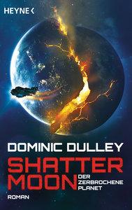 Shattermoon - Der zerbrochene Planet