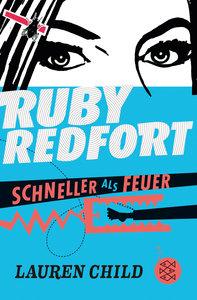 Ruby Redfort - Schneller als Feuer
