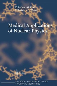 Medical Applications of Nuclear Physics