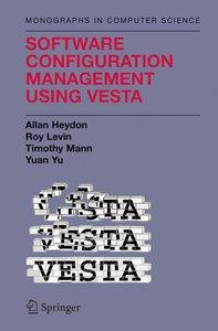 Software Configuration Management Using Vesta