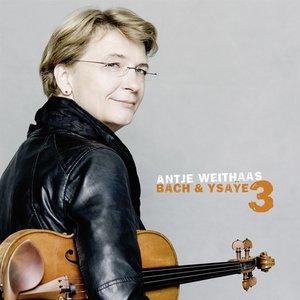 Bach & Ysaye Vol.3