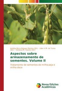 Aspectos sobre armazenamento de sementes. Volume II
