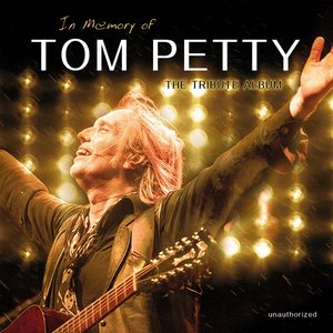 In Memory Of Tom Petty-The Tribute Album