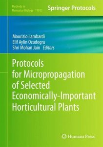 Protocols for Micropropagation of Selected Economically-Importan