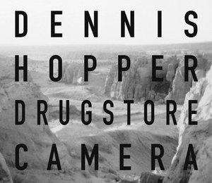 Dennis Hopper: Drugstore Camera