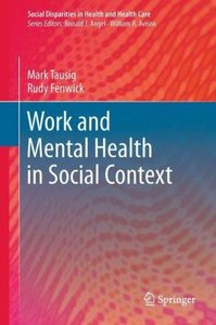 Work and Mental Health in Social Context