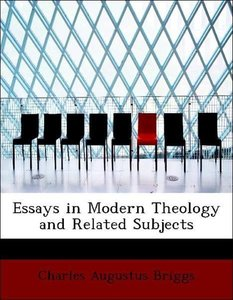 Essays in Modern Theology and Related Subjects