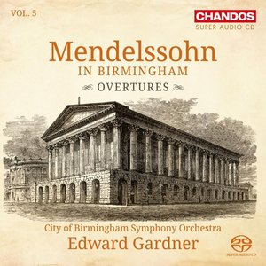 Mendelssohn in Birmingham Vol.5