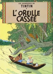 L\'Oreille Cassee = The Broken Ear