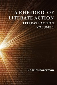 A Rhetoric of Literate Action