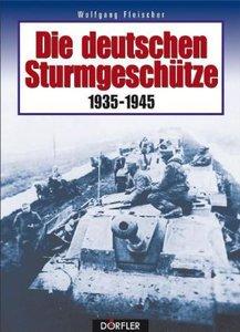 Die deutschen Sturmgeschütze 1935-1945