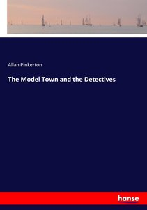 The Model Town and the Detectives