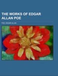 The Works of Edgar Allan Poe Volume 2
