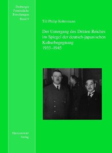 Der Untergang des Dritten Reiches im Spiegel der deutsch-japanis