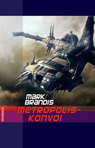 Weltraumpartisanen 28. Metropolis-Konvoi