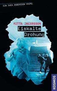 Svea Andersson Krimi 03. Eiskalte Drohung