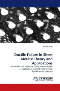 Ductile Failure in Sheet Metals: Theory and Applications