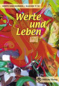Werte und Leben 9 / 10. Lehrbuch. Werte und Normen. Niedersachse