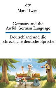 Germany and the Awful German Language Deutschland und die schrec