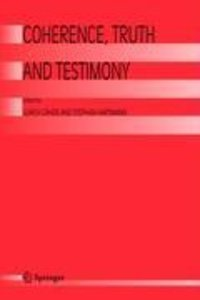 Coherence, Truth and Testimony