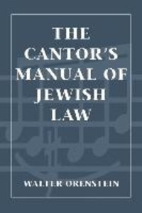 Cantors Manual of Jewish Law